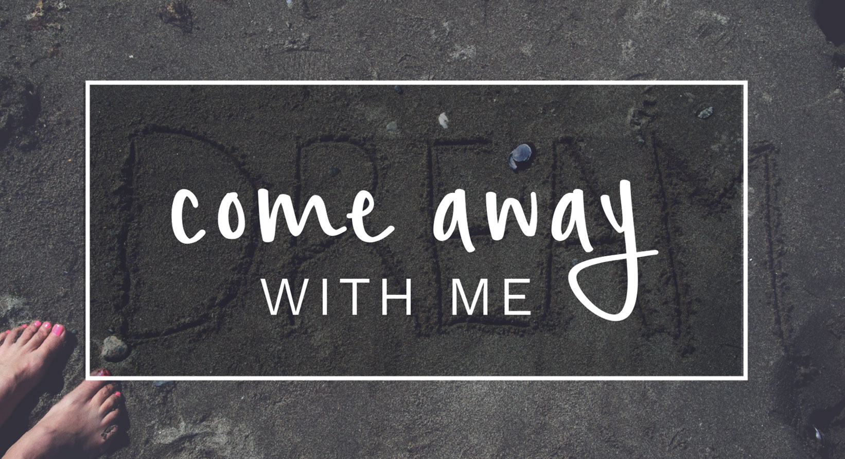 come_away_with_me